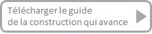 Le guide de la construction qui avance